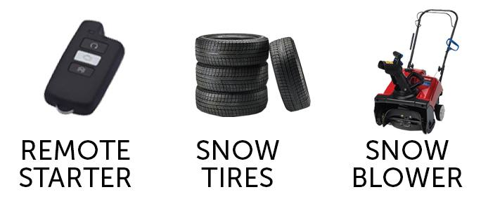 win remote starter, snow tires or snow blower